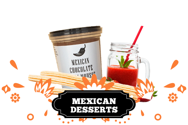 Mexican Desserts - Aztec Products and Liquor