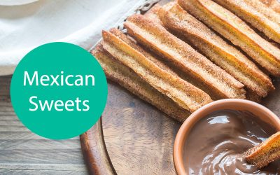 Our Favourite Mexican Sweets