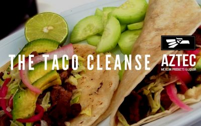 The Taco Cleanse – When Dreams Come True